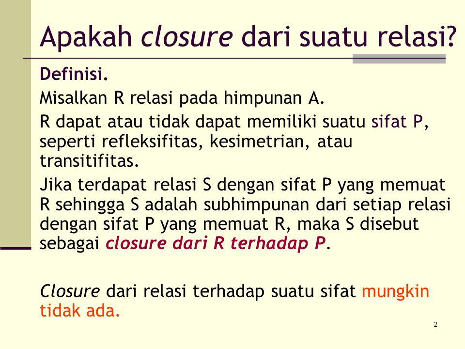 Apakah closure dari suatu relasi