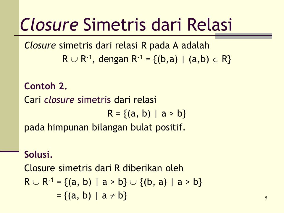 Closure Simetris dari Relasi