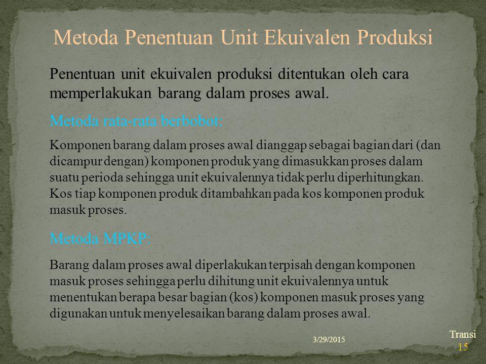 Metoda Penentuan Unit Ekuivalen Produksi
