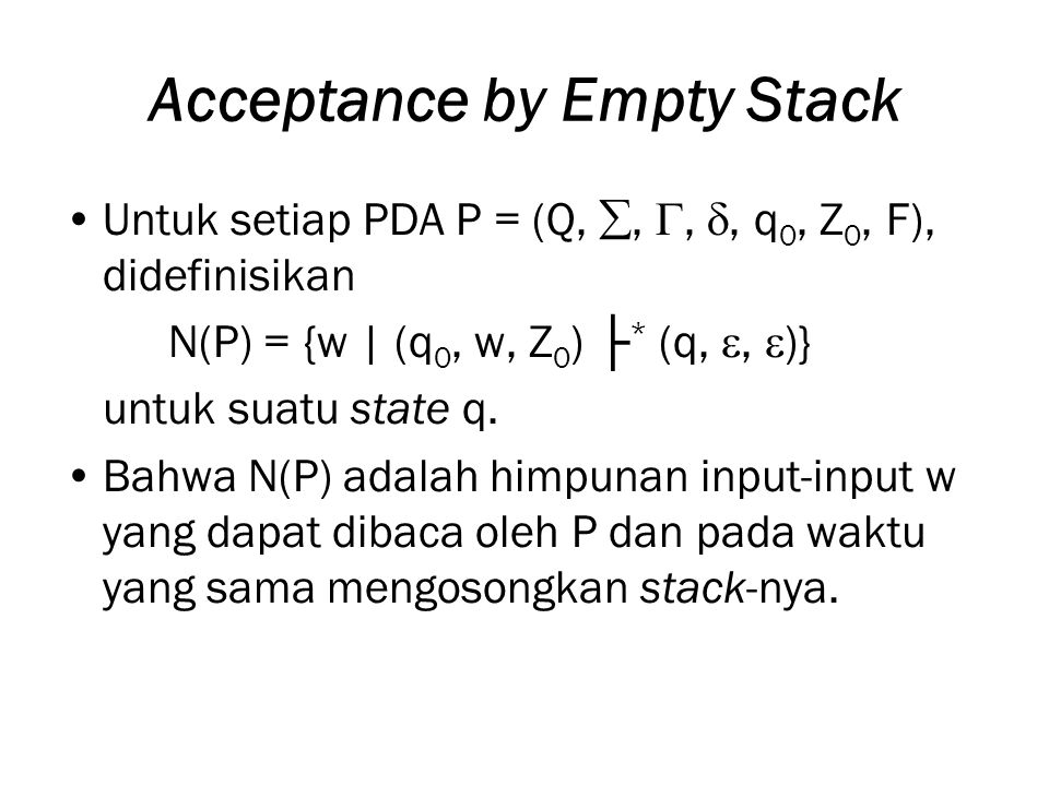 Acceptance by Empty Stack