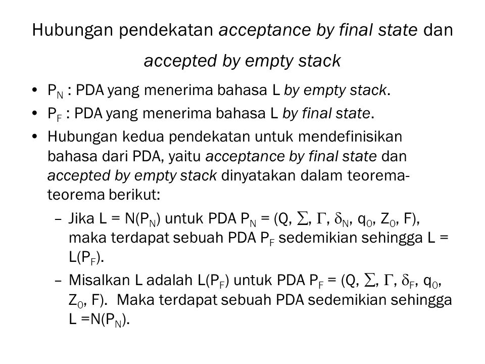 Hubungan pendekatan acceptance by final state dan accepted by empty stack