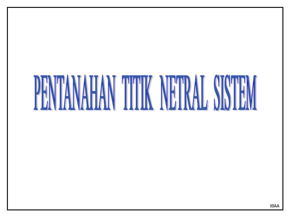PENTANAHAN TITIK NETRAL SISTEM