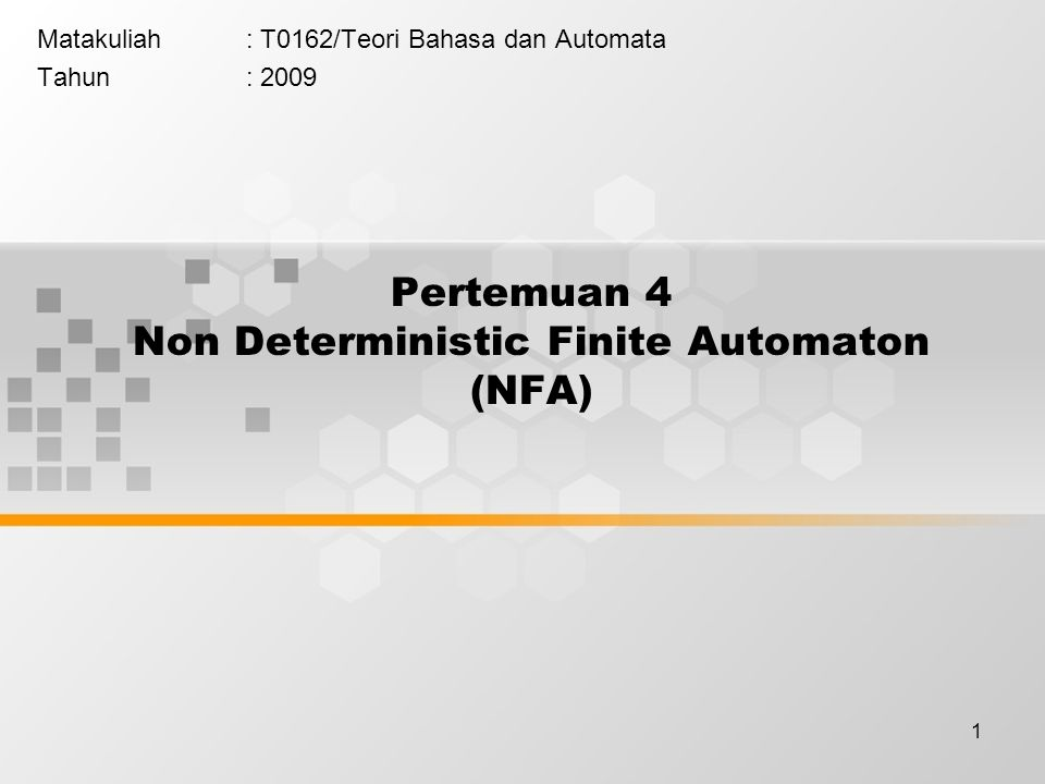 Pertemuan 4 Non Deterministic Finite Automaton (NFA)