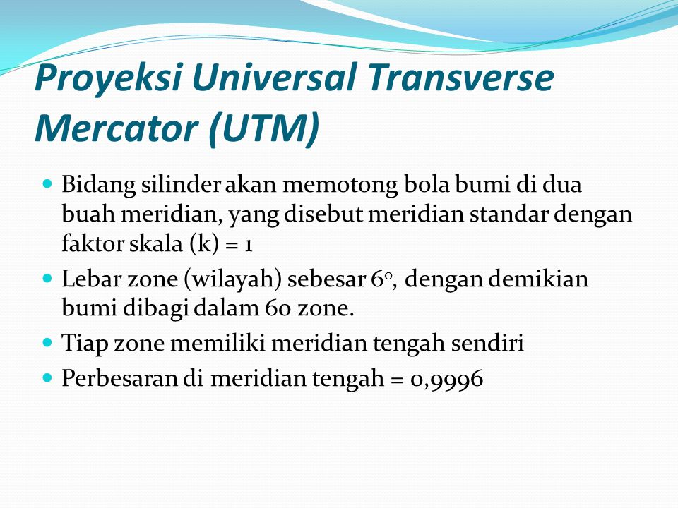 Proyeksi Universal Transverse Mercator (UTM)