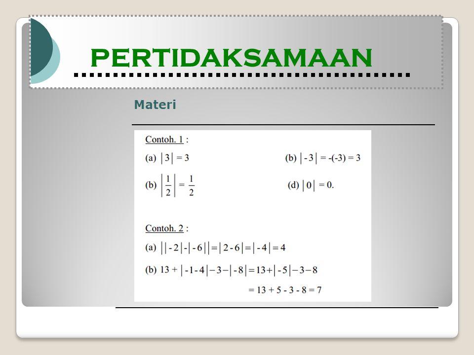 Materi Modul Pembelajaran Matematika Kelas X semester 1 PERTIDAKSAMAAN