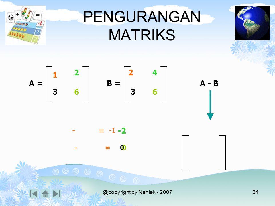 MACAM-MACAM MATRIKS Matriks Satuan (identitas)