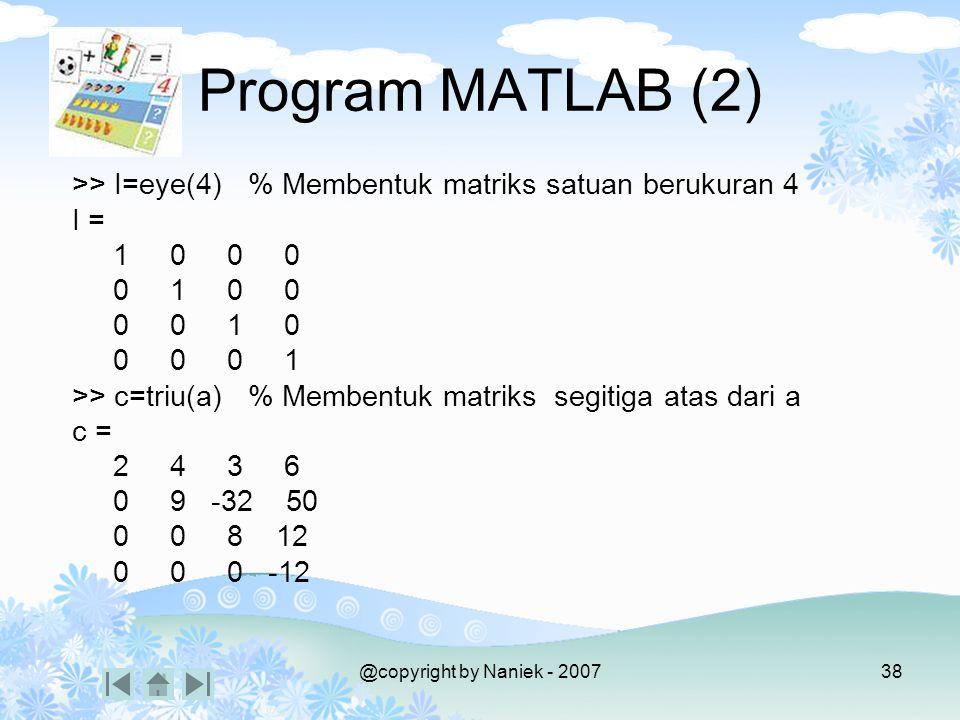 PENJUMLAHAN MATRIKS 2 2 4 1 A = B = A + B 3 6 3 6 + = 6 3 + = 12 6