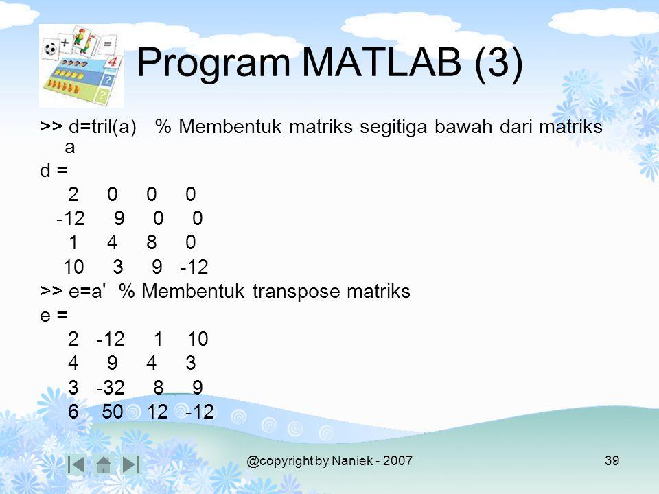 PENGURANGAN MATRIKS 2 2 4 1 A = B = A - B 3 6 3 6 - = -1 -2 - =