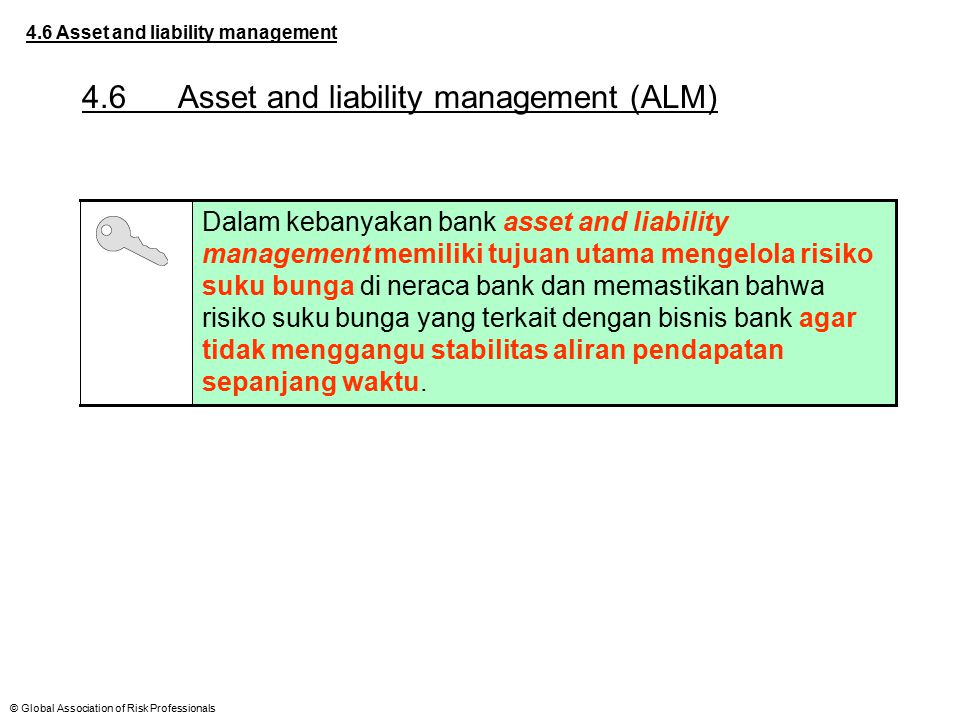 4.6 Asset and liability management (ALM)