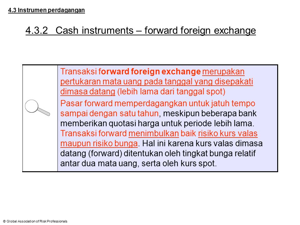 4.3.2 Cash instruments – forward foreign exchange