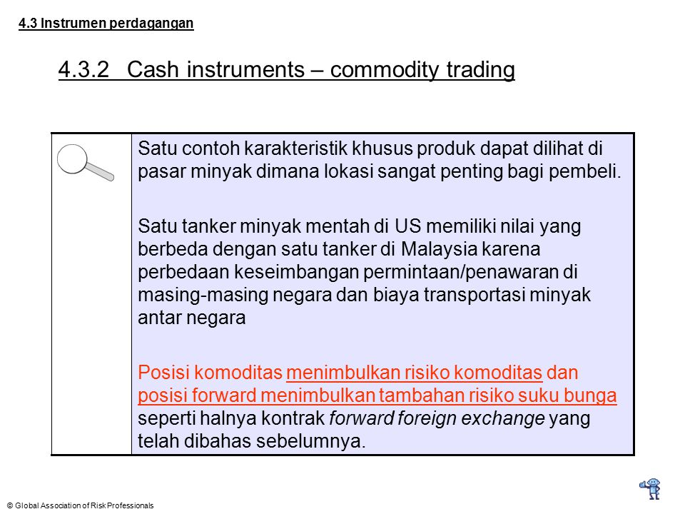 4.3.2 Cash instruments – commodity trading