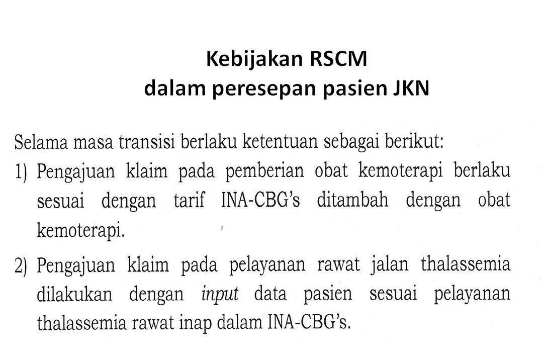 Kebijakan RSCM dalam peresepan pasien JKN