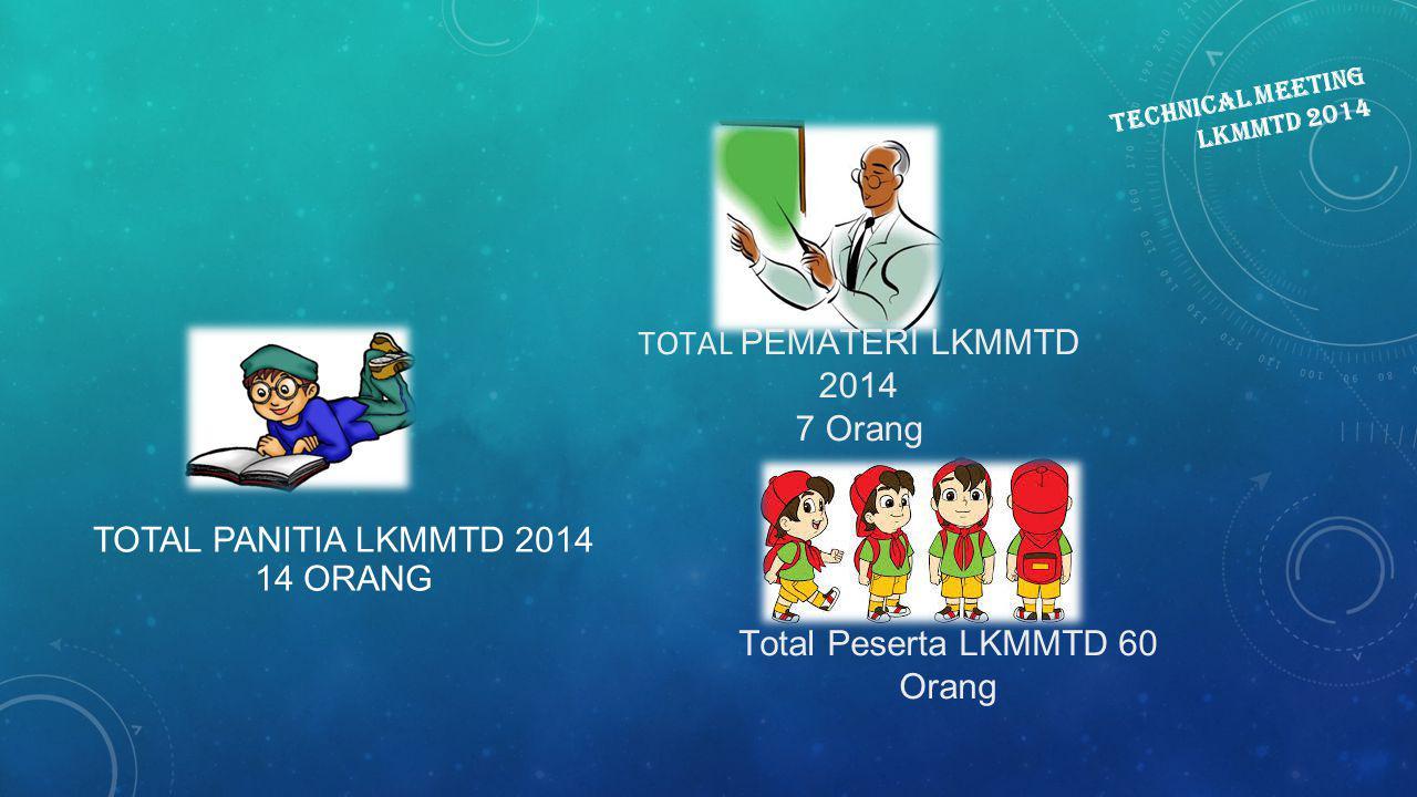 TECHNICAL MEETING LKMMTD 2014