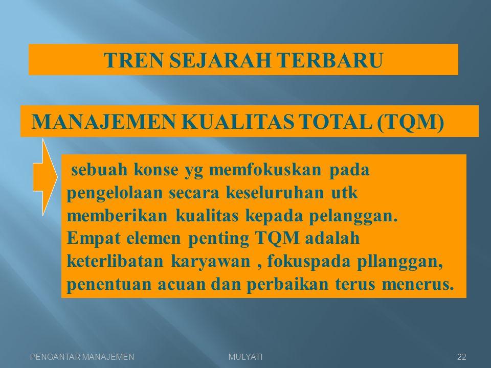 MANAJEMEN KUALITAS TOTAL (TQM)