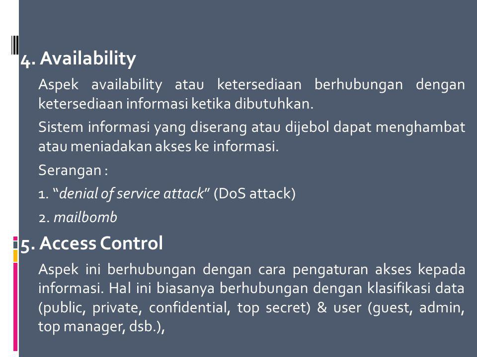 4. Availability 5. Access Control