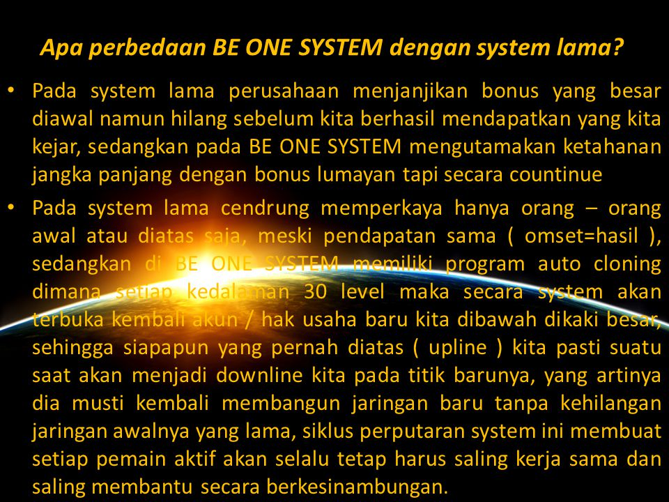 Apa perbedaan BE ONE SYSTEM dengan system lama