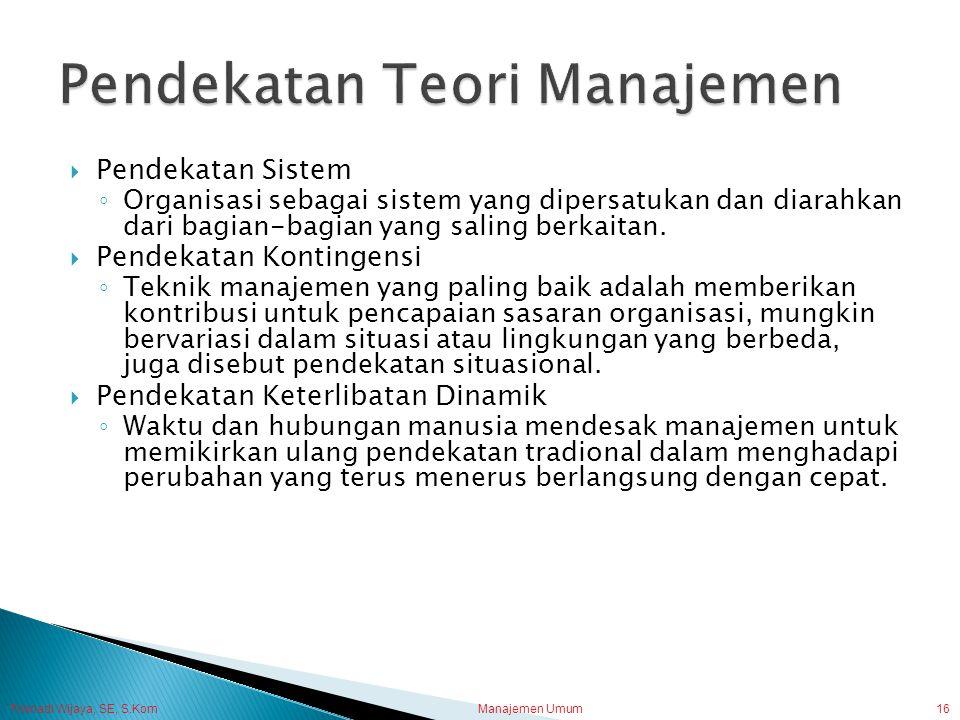 Pendekatan Teori Manajemen