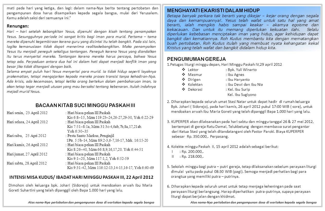 INTENSI MISA KUDUS/ IBADAT HARI MINGGU PASKAH III, 22 April 2012
