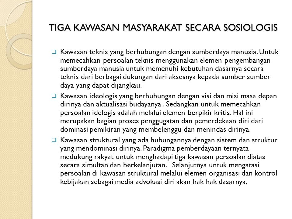 TIGA KAWASAN MASYARAKAT SECARA SOSIOLOGIS