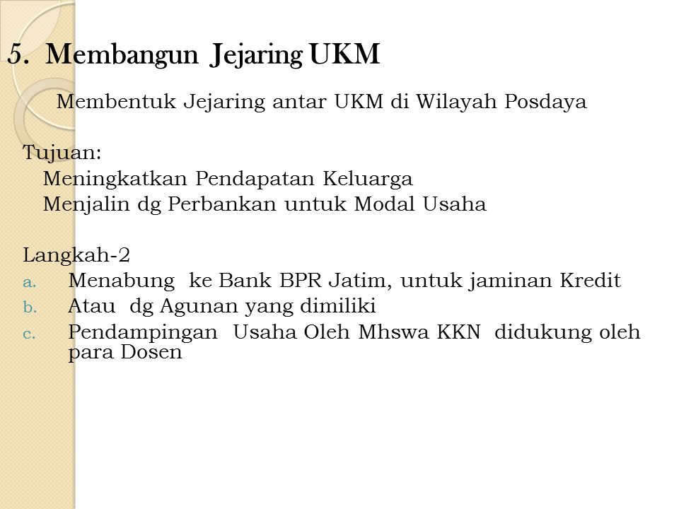 5. Membangun Jejaring UKM