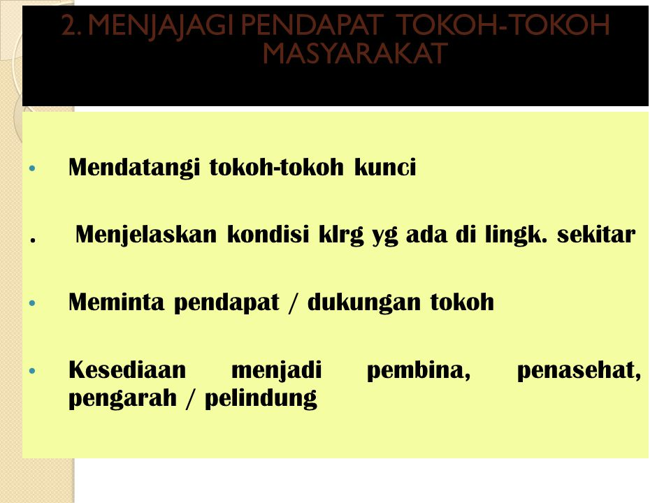 2. MENJAJAGI PENDAPAT TOKOH-TOKOH MASYARAKAT