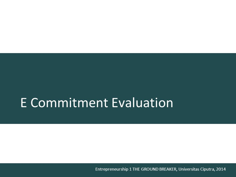 E Commitment Evaluation