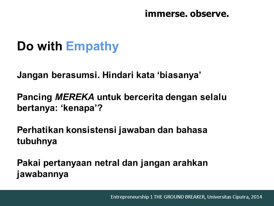 Do with Empathy immerse. observe. engage.