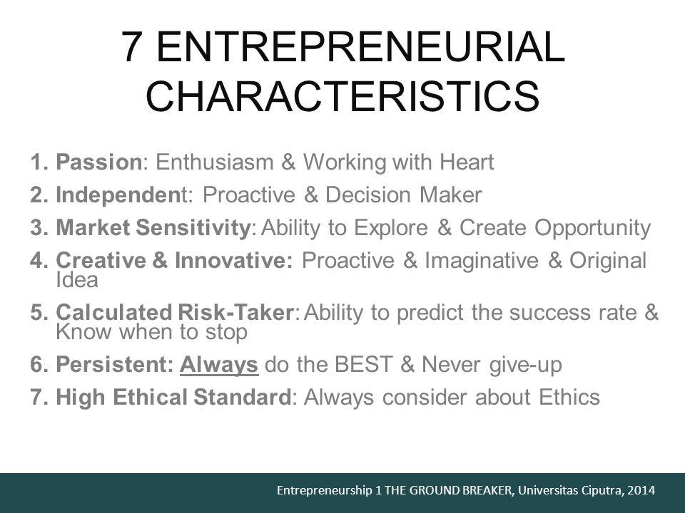 7 ENTREPRENEURIAL CHARACTERISTICS