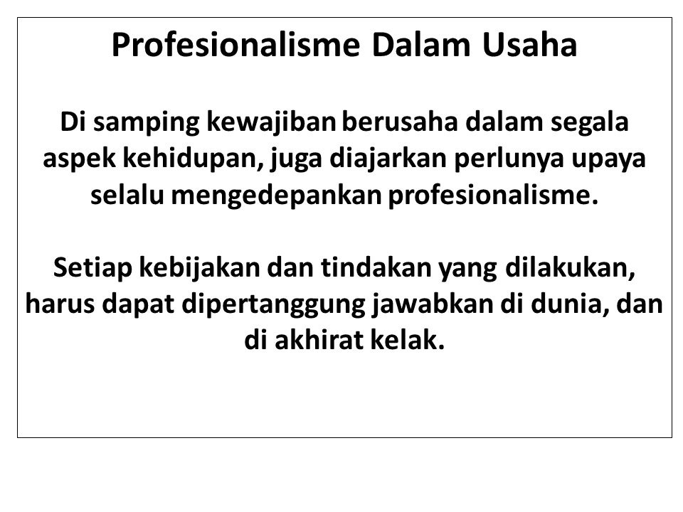 Profesionalisme Dalam Usaha