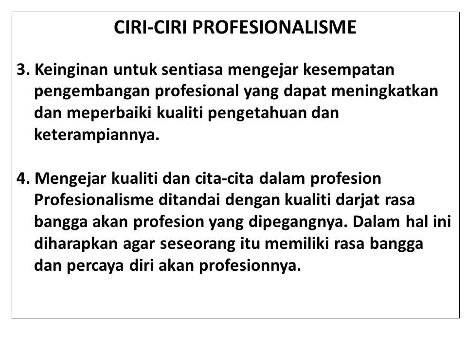 CIRI-CIRI PROFESIONALISME