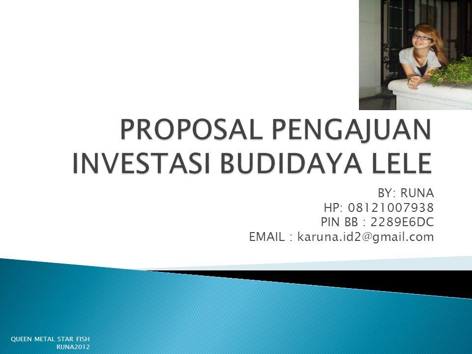 PROPOSAL PENGAJUAN INVESTASI BUDIDAYA LELE