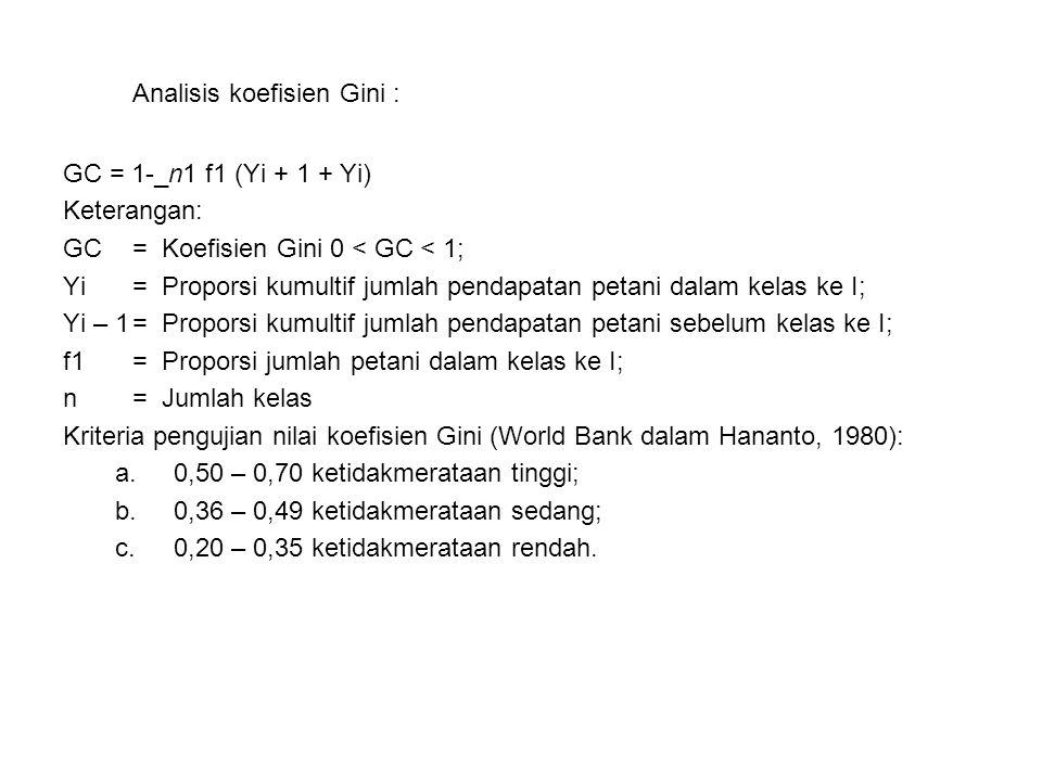 Analisis koefisien Gini :
