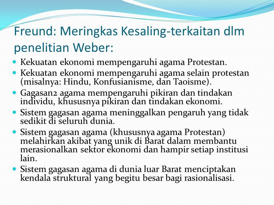 Freund: Meringkas Kesaling-terkaitan dlm penelitian Weber: