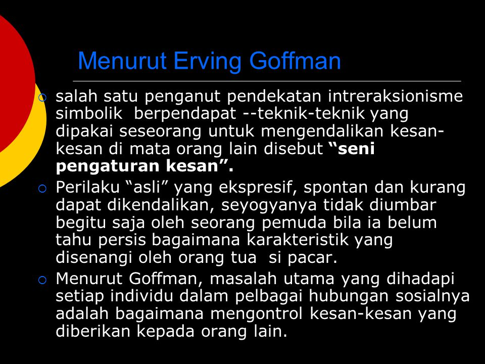 Menurut Erving Goffman