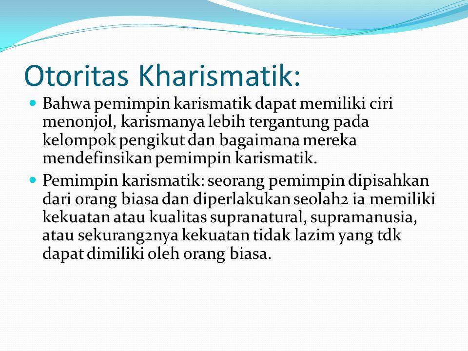Otoritas Kharismatik: