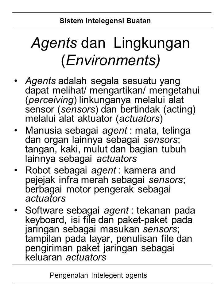 Agents dan Lingkungan (Environments)