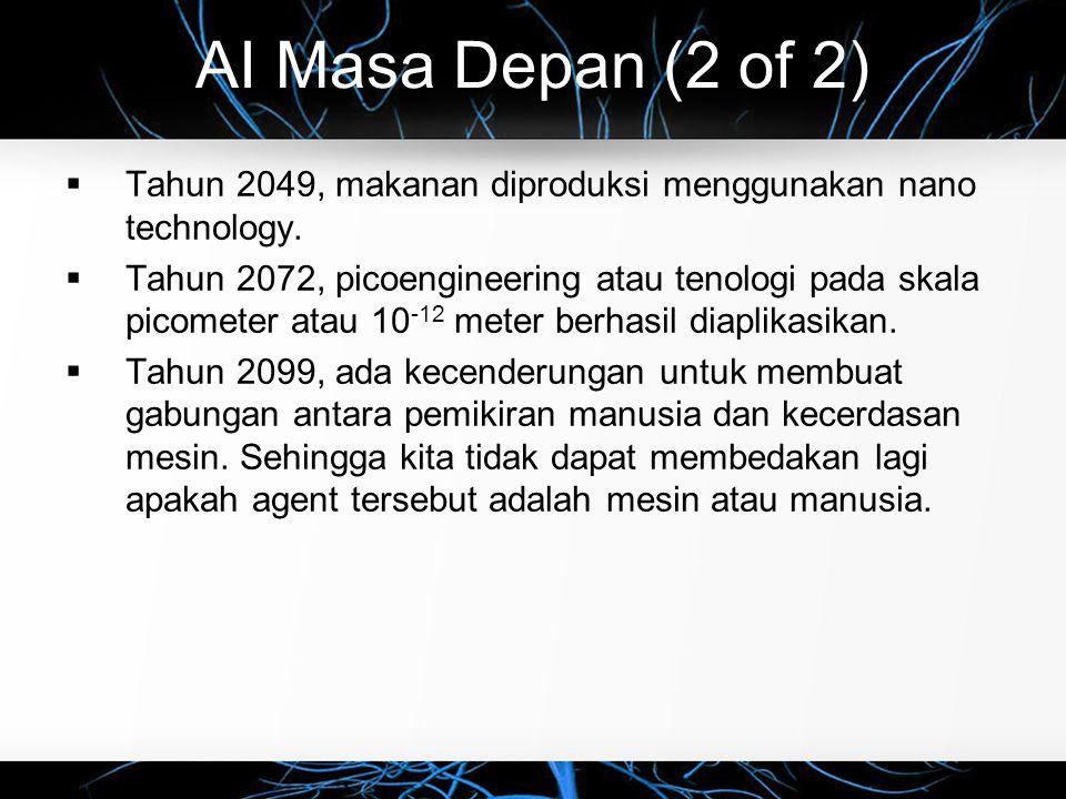 AI Masa Depan (2 of 2) Tahun 2049, makanan diproduksi menggunakan nano technology.
