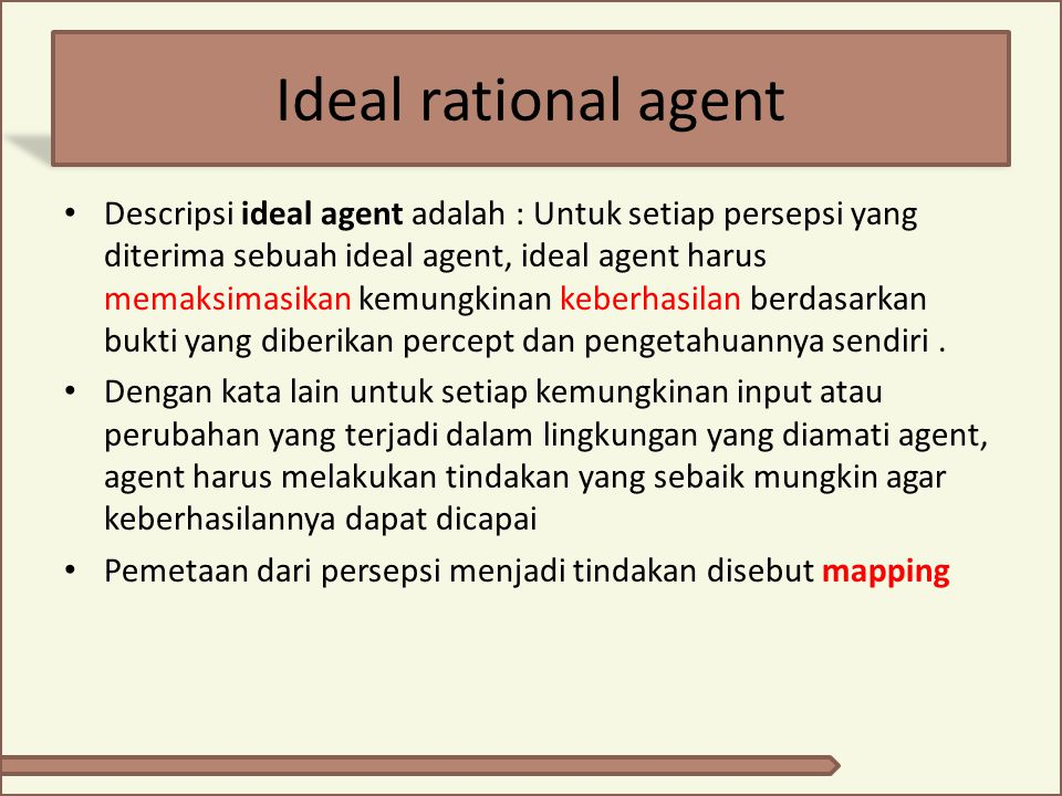 Ideal rational agent