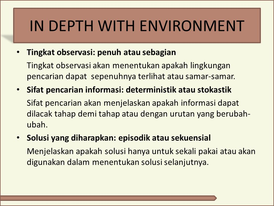 IN DEPTH WITH ENVIRONMENT