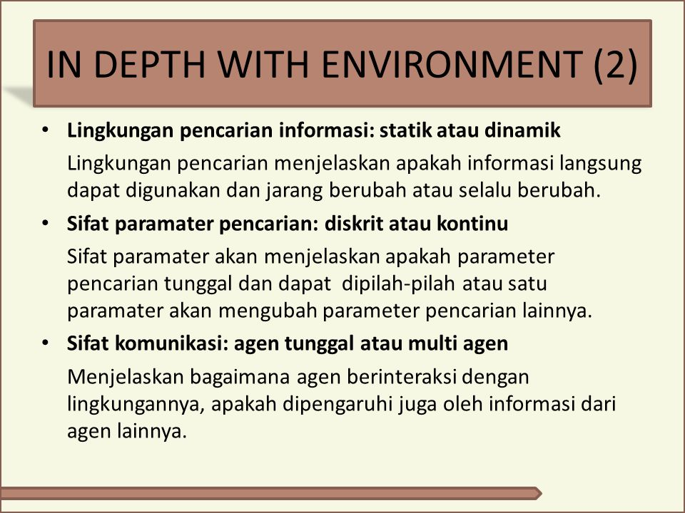 IN DEPTH WITH ENVIRONMENT (2)