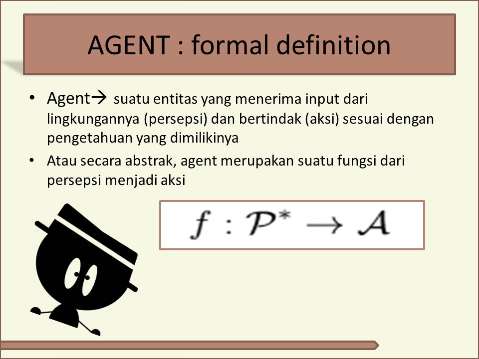 AGENT : formal definition