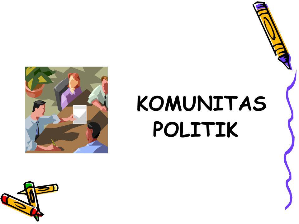 KOMUNITAS POLITIK