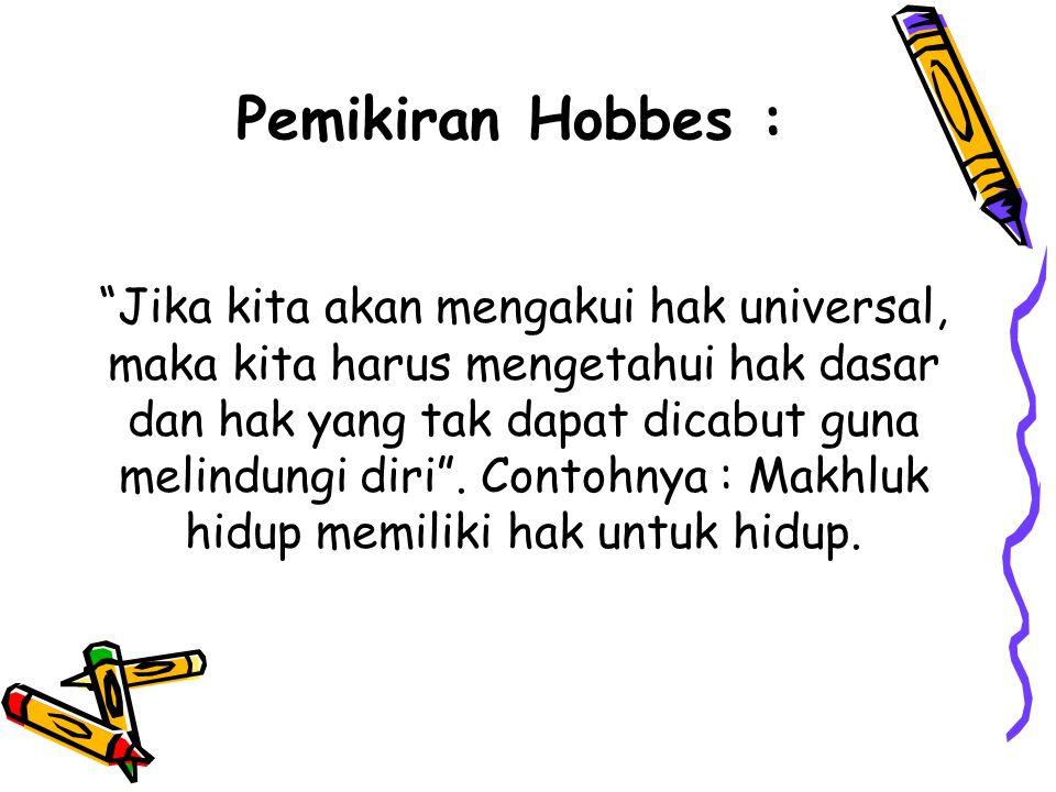 Pemikiran Hobbes :