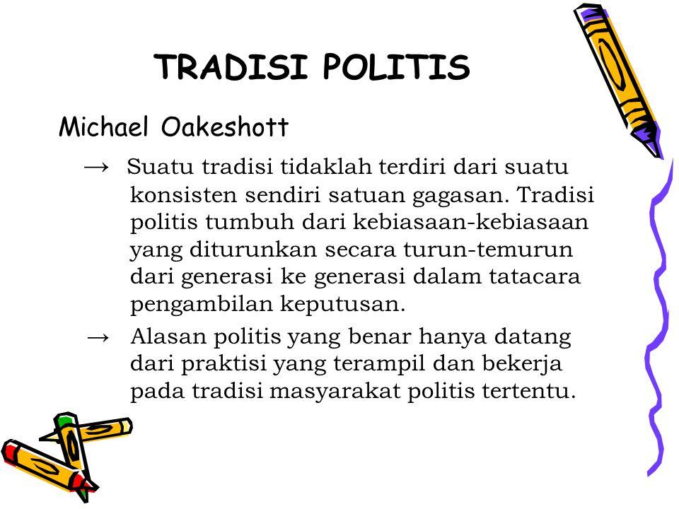 TRADISI POLITIS Michael Oakeshott
