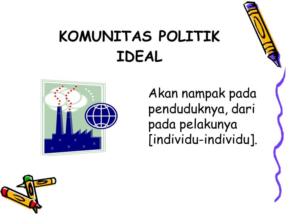 KOMUNITAS POLITIK IDEAL