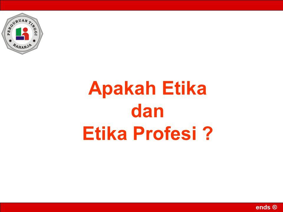 Apakah Etika dan Etika Profesi