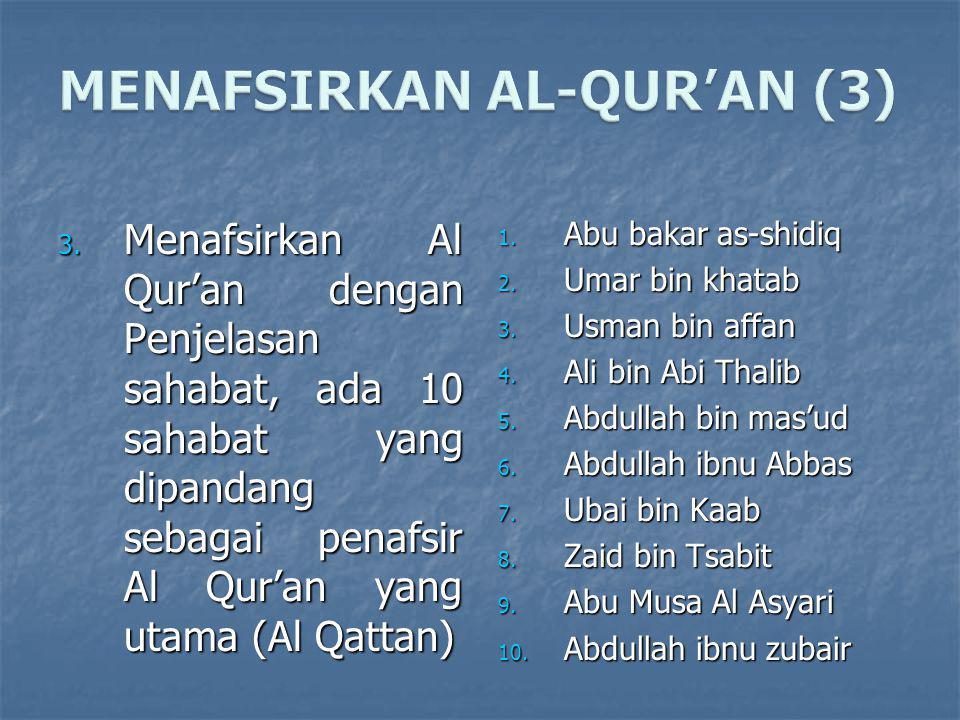 MENAFSIRKAN AL-QUR'AN (3)