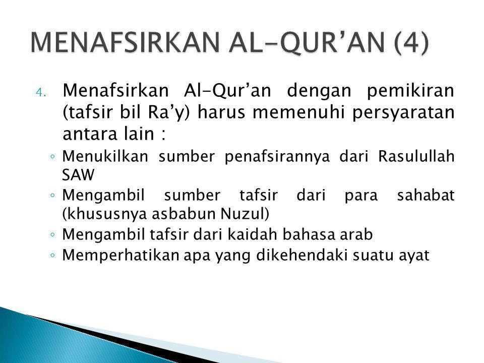 MENAFSIRKAN AL-QUR'AN (4)