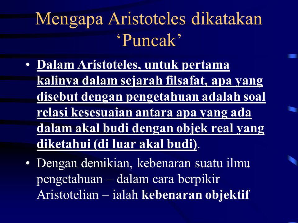 Mengapa Aristoteles dikatakan 'Puncak'
