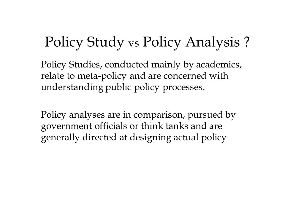 Policy Study vs Policy Analysis